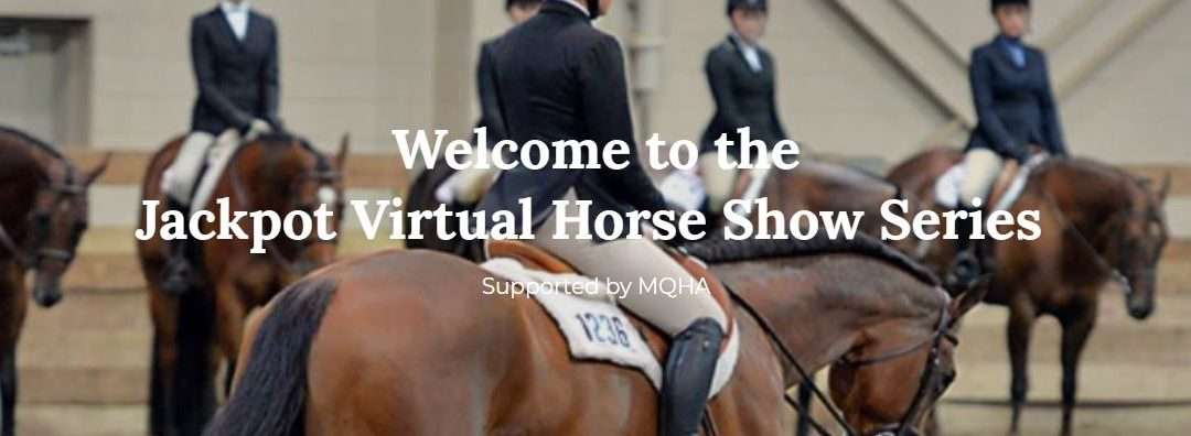 Jackpot Virtual Horse Show Series